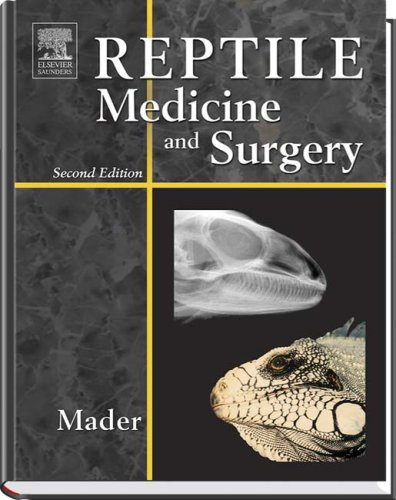Reptile Medicine and Surgery  2nd 2006 (Revised) edition cover