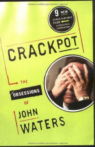 Crackpot The Obsessions Of  2003 edition cover