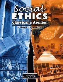 Social Ethics Classical and Applied Revised  edition cover