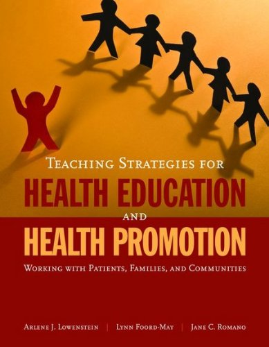 Teaching Strategies for Health Education and Health Promotion Working with Patients, Families, and Communities  2009 edition cover