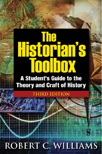 Historian's Toolbox A Student's Guide to the Theory and Craft of History 3rd 2012 (Revised) edition cover