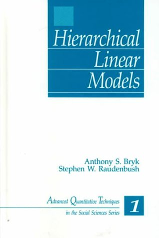 Hierarchical Linear Models Applications and Data Analysis Methods  1999 edition cover