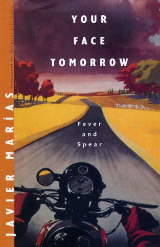 Your Face Tomorrow Fever and Spear  2007 edition cover