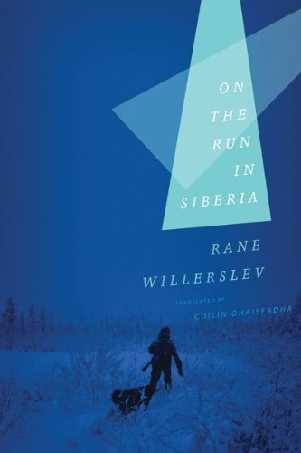 On the Run in Siberia   2012 9780816676279 Front Cover