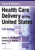 Jonas and Kovner's Health Care Delivery in the United States: 11th 2015 edition cover