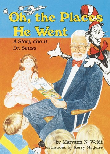 Oh, the Places He Went A Story about Dr. Seuss  1994 edition cover