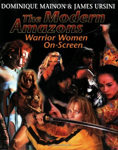 Modern Amazons Warrior Women On-Screen  2006 9780879103279 Front Cover