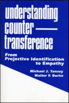 Understanding Countertransference From Projective Identification to Empathy  1995 (Reprint) 9780881632279 Front Cover