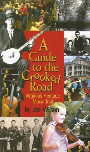 Guide to the Crooked Road Virginia's Heritage Music Trail  2006 edition cover