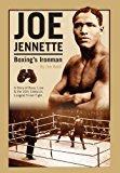 Joe Jennette: Boxing's Ironman  0 edition cover