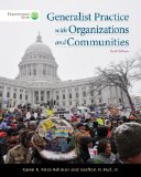Generalist Practice With Organizations and Communities + Coursemate Printed Access Card:   2014 edition cover