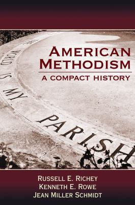 American Methodism A Compact History  2012 edition cover