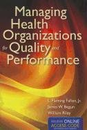 Managing Health Organizations for Quality and Performance   2013 edition cover