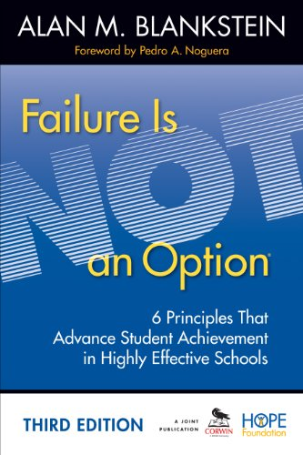 Failure Is Not an Option 6 Principles That Advance Student Achievement in Highly Effective Schools 3rd 2013 9781452268279 Front Cover