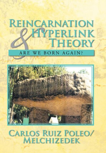 Reincarnation & Hyperlink Theory: Are We Born Again?  2013 edition cover