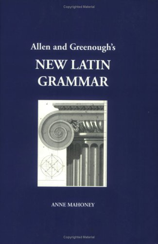 Allen and Greenough's New Latin Grammar   2001 edition cover