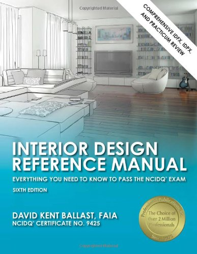Interior Design Reference Manual: Everything You Need to Know to Pass the NCIDQ� Exam  6th edition cover