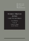 Modern Military Justice, Cases and Materials  2nd 2015 edition cover