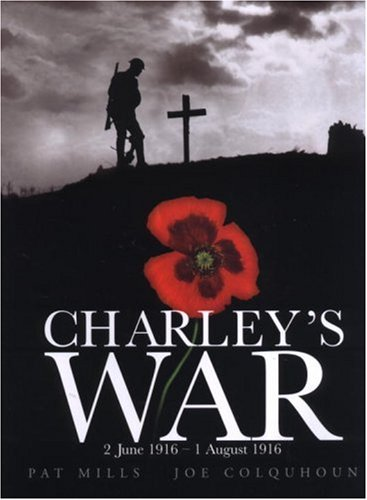 Charley's War - 2 June - 1 August 1916   2004 (Reprint) edition cover