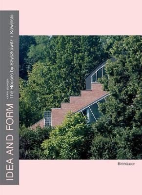 Idea and Form Houses by Szyszkowitz and Kowalski  2003 9783764369279 Front Cover