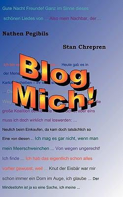 Blog Mich!  N/A 9783837025279 Front Cover