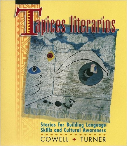 Tapices Literarios Stories for Building Language Skills and Cultural Awareness N/A edition cover