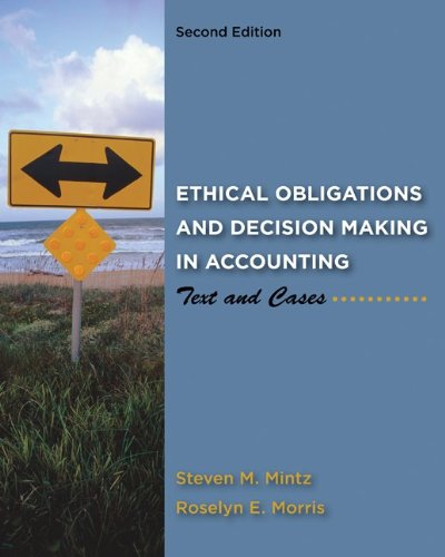 Ethical Obligations and Decision-Making in Accounting: Text and Cases  2nd 2011 edition cover