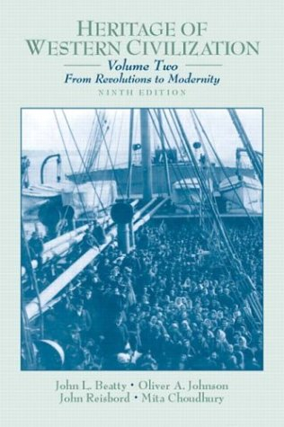 Heritage of Western Civilization From Revolutions to Modernity 9th 2004 (Revised) edition cover