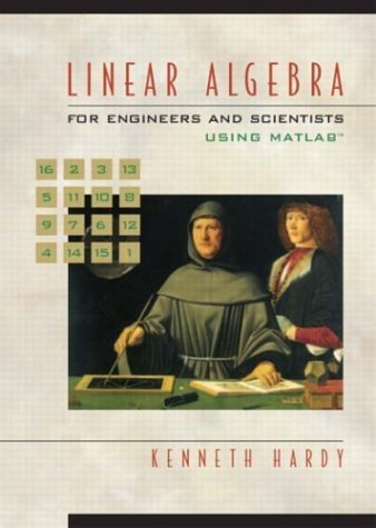 Linear Algebra for Engineers and Scientists Using Matlab   2005 edition cover