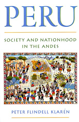 Peru Society and Nationhood in the Andes  2000 edition cover
