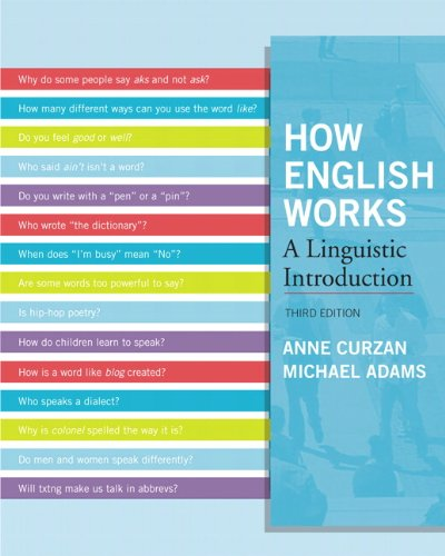 How English Works A Linguistic Introduction 3rd 2012 9780205032280 Front Cover