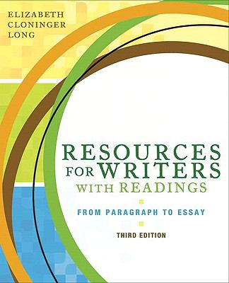 Resources for Writers with Readings (with MyWritingLab with Pearson eText Student Access Code Card)  3rd 2009 9780205777280 Front Cover