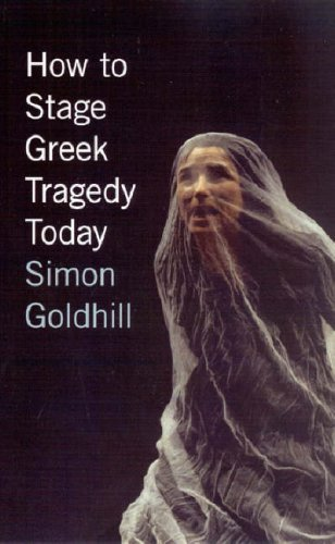 How to Stage Greek Tragedy Today   2007 edition cover