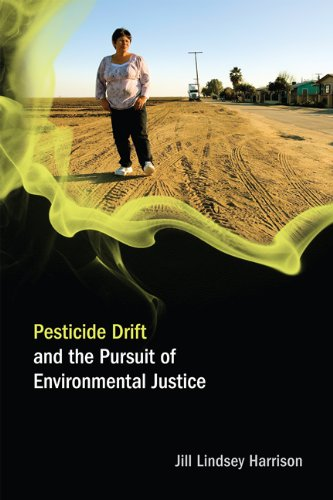 Pesticide Drift and the Pursuit of Environmental Justice   2011 edition cover