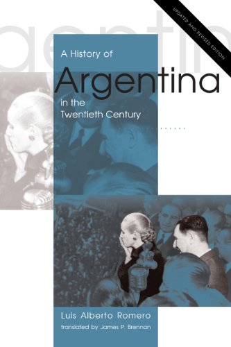 A History of Argentina in the Twentieth Century:   2013 9780271062280 Front Cover