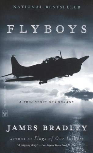 Flyboys A True Story of Courage N/A edition cover
