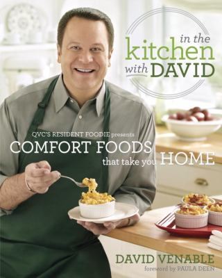 In the Kitchen with David QVC's Resident Foodie Presents Comfort Foods That Take You Home  2012 edition cover
