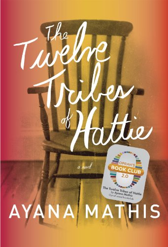 The Twelve Tribes of Hattie (Oprah's Book Club 2.0: 1st 2012 edition cover