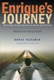 Enrique's Journey The True Story of a Boy Determined to Reunite with His Mother N/A edition cover