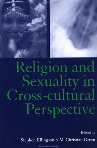 Religion and Sexuality in Cross-Cultural Perspective   2003 edition cover