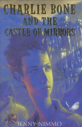 Charlie Bone and the Castle of Mirrors   2005 edition cover