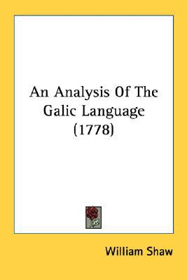 Analysis of the Galic Language N/A 9780548586280 Front Cover