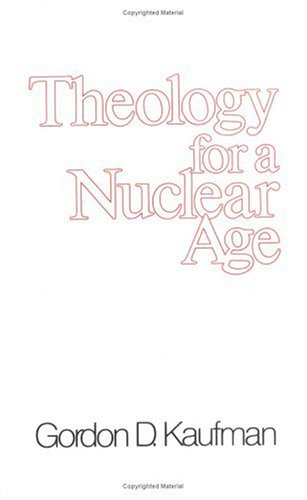 Theology for a Nuclear Age   1985 9780664246280 Front Cover