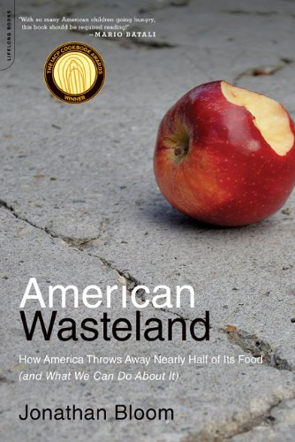 American Wasteland How America Throws Away Nearly Half of Its Food (and What We Can Do about It) N/A edition cover