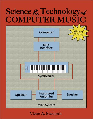 Science and Technology of Computer Music  Revised 9780757562280 Front Cover
