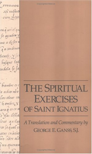 Spiritual Exercises of Saint Ignatius : A Translation and Commentary 1st edition cover