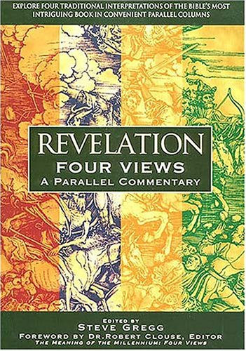 Revelation: Four Views A Parallel Commentary  1997 edition cover