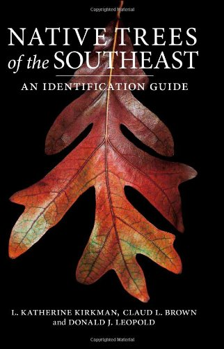 Native Trees of the Southeast An Identification Guide  2007 edition cover