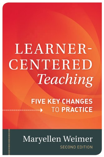 Learner-Centered Teaching Five Key Changes to Practice 2nd 2013 edition cover
