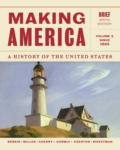 Making America since 1865 A History of the United States 6th 2014 (Revised) 9781133943280 Front Cover